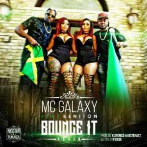 """Mc Galaxy - """"Bounce It"""" (Remix) ft. Beniton"""